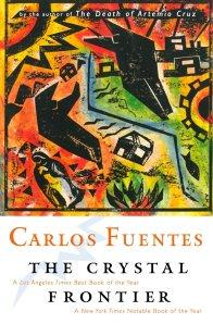 Carlos Fuentes' Crystal Frontier (1997)