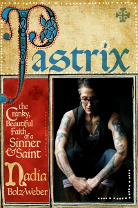 Pastrix (2013) / nadiabolzweber.com